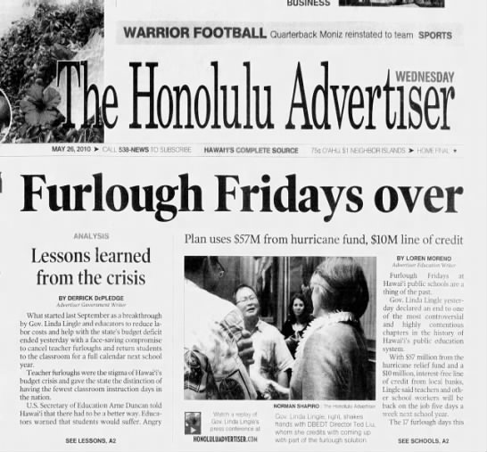 May 2010: Hawaii ends Furlough Fridays for public schools -