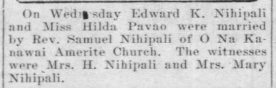 Hilda Pavao and Edward K. Nihipali - On Wed sdar Edward K. Niliipali and Miss Hilda...