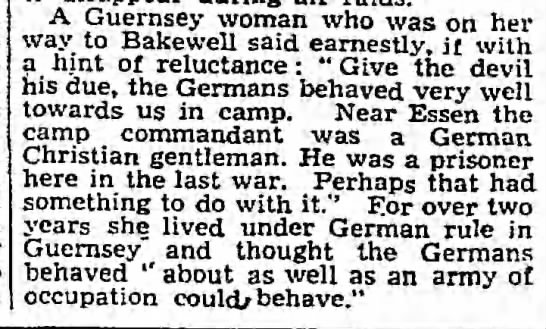 "Woman says Germans on Guernsey ""behaved about as well as an army [...] could behave,"" 3/24/1945 -"
