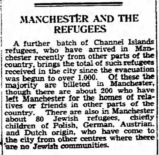 Channel Islands refugees in Manchester, 7/18/1940 - MANCHESTER AND THE REFUGEES a f,,ev.oi- hatch...