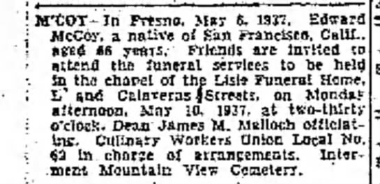 Funeral listing in the McCoy in the Fresno Bee Republican on 7 May 1937 - I M'COT- Jri Fresno, Ma? 6. 1937. j McCoy, a...