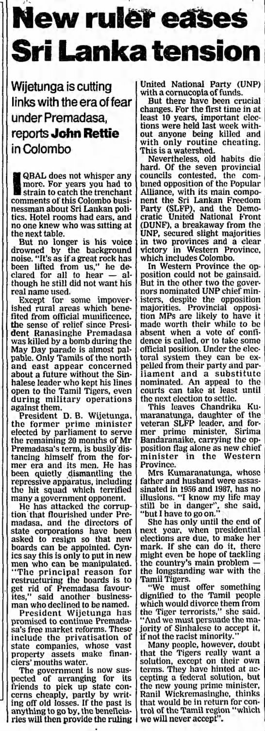 Rettie, John. New ruler eases Sri Lanka tension. The Guardian. (London, England) 24 May 1993, p 8 -