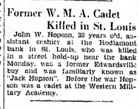 John W. Hopson killed - Former W. M. A. Cadet Killed in St. Louis John...