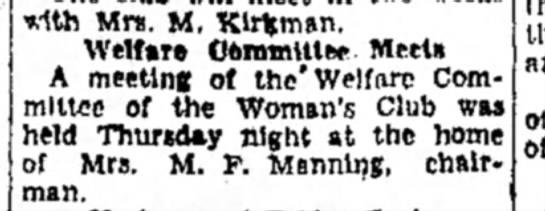 Mrs M F Manning - with Mm. M. Klrkman, Welfare OoimnMe* Meets A...