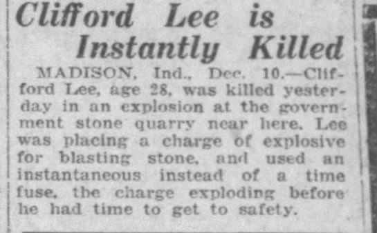 Clifford Lee Instantly Killed - Clifford Lee is Instantly Killed MADISON. Ind.,...