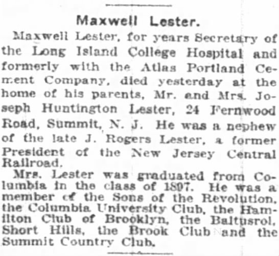 Maxwell Lester obit - 22 August 1920 (The New York Times) New York, NY -
