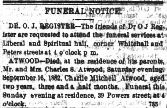 Atwood child died.  Son of Charles S. Atwood.  9-17-1882.  p. 5 -
