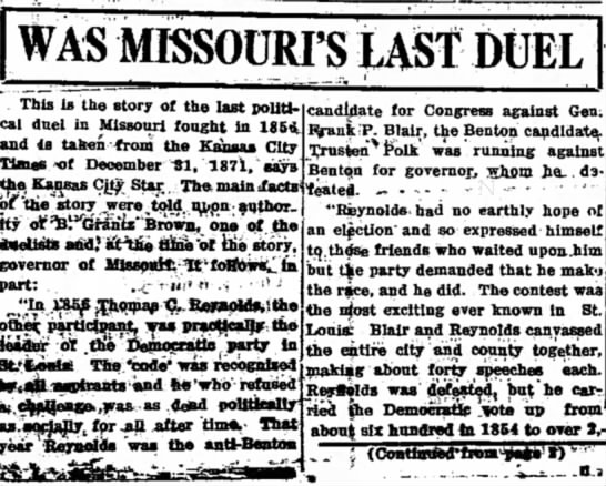 - WAS MISSOURI'S US? DUEL This is the story of...