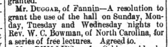 1879.07.19 Use of Hall Granted to W.C. Bowman -