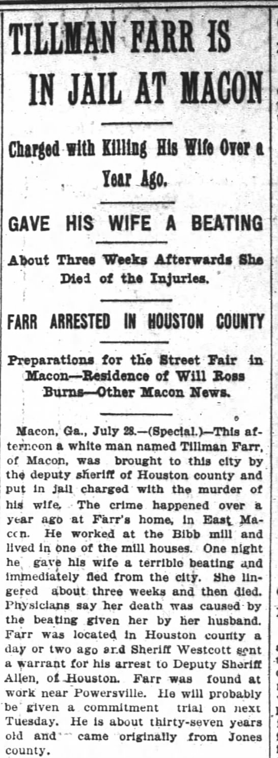1900-07-29 FARR TILLMAN ARRESTED FOR DEATH OF WIFE - IN JAIL AT BACON Charged with Killing His Wife...