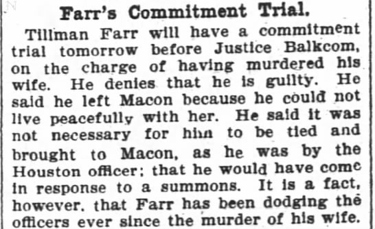 1900-07-31 FARR TILLMAN - MURDERED WIFE - Fair's Commitment Trial. Tlllman Fair will have...