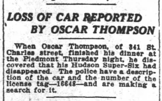 1917 Oscar Thompson dines at Piedmont and car is stolen -