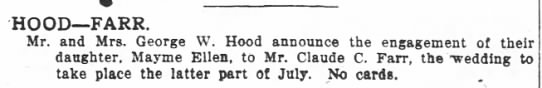 1920-06-13 FARR CLAUDE C ENGAGEMENT TO MAYME ELLEN HOOD - HOOD FARR. Mr. and Mrs. George W. Hood announce...