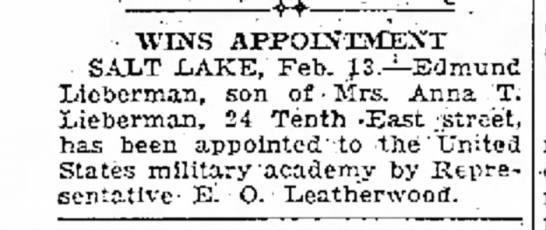 Edmund LiebermanWest Point Appointment - WINS APPOINTMENT . SALT LAKE, Feb....