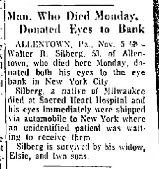 Walter Silberg died, donated eyes -