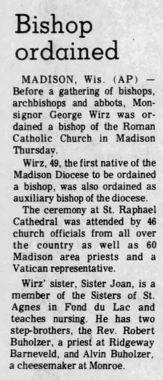George Otto Wirz (1929-2010) - Bishop ordained MADISON, Wis. (AP) -Before a...