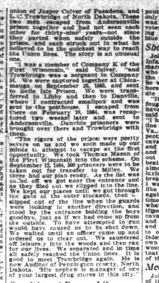 Jasper Culver escape from Andersonville Prison - San Fran Chronicle 21 Aug 1903 p7 - ment thought over there and Trowbridge with one...