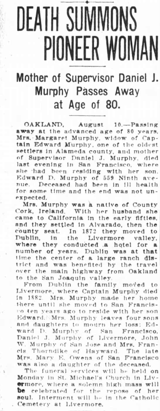 Obituary for Margaret Murphy mother of Supervisor Daniel J. Murphy, lived in Dublin - DEATH SUMMONS PIONEER Mother of Supervisor...