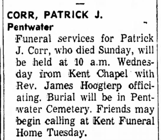 Corr,Patrick J funeral in Kent County Michigan, Pentwater??? -