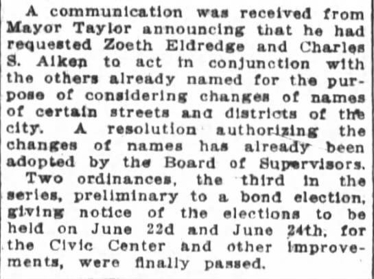Eldredge: SF Chronicle 2 Jun 1909 - A communication was received from Mayor Taylor...