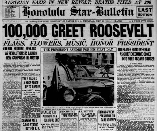 July 1934: FDR visits Hawaii -