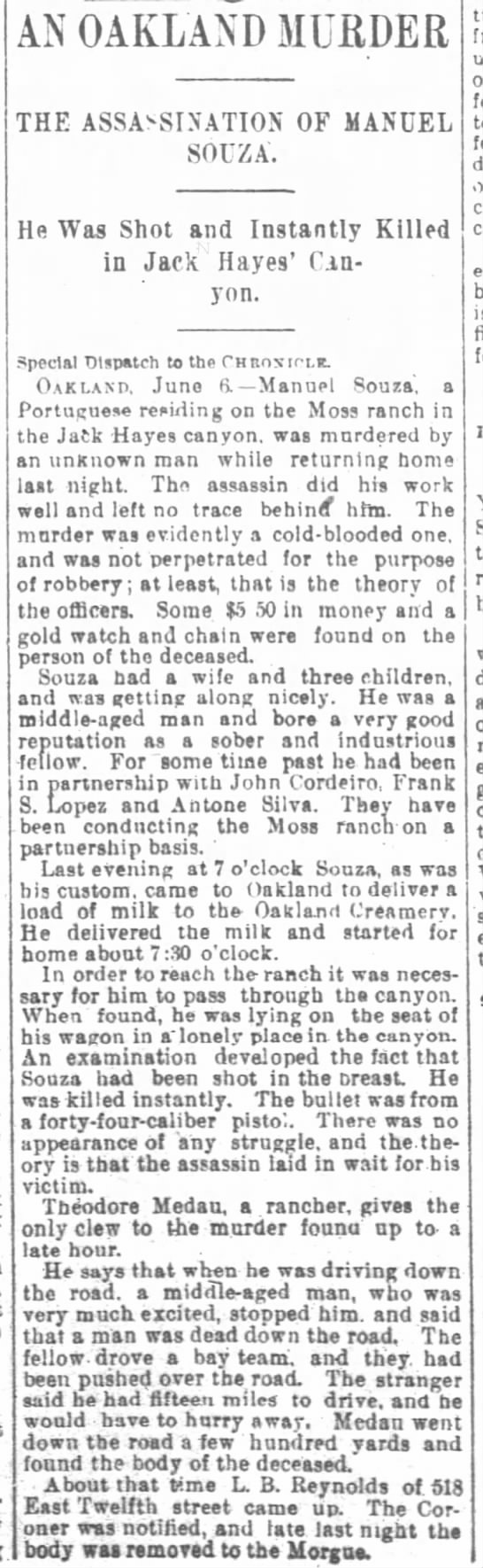 An Oakland Murder - He was Shot and Instantly Killed in Jack Hayes' Cayon - June 07, 1894 -