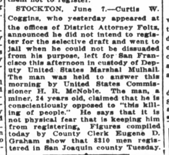 Coggins, Curtis W, Stockton, CA, CONSCIENTIOUS OBJECTOR, miner, SF Chronicle, CA, 8 June 1917, p3 -