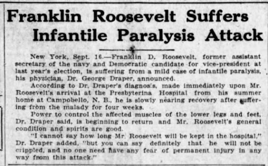 Franklin D. Roosevelt diagnosed with polio -
