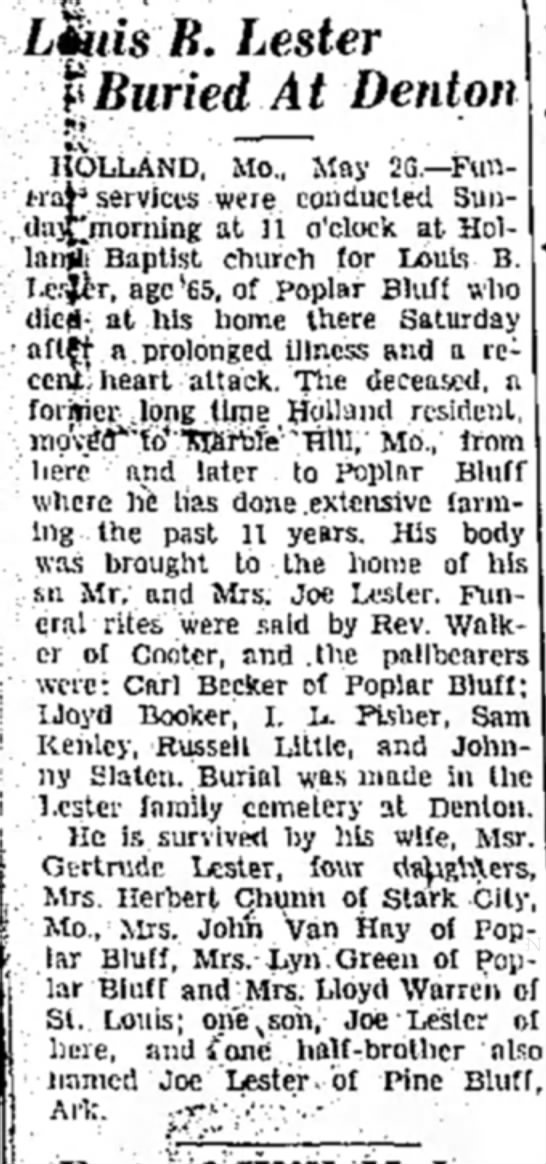 Beatrice Lester's father's obit - B. Lester $ Buried At Denton HOLLAND, Mo., May...
