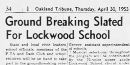 Ground Breaking Slated for Lockwood School - new two story school to be built- April 1953 -
