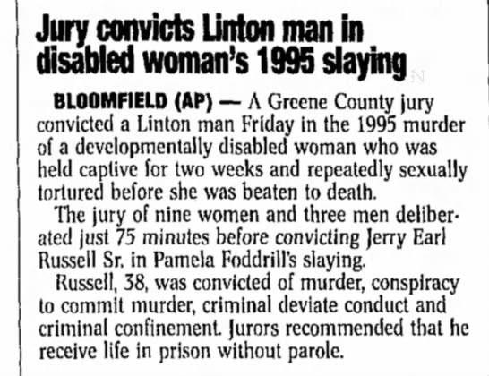 Jury convicts Linton man in disabled woman's 1995 slaying - Kokomo Tribune, 16 October 1999 -