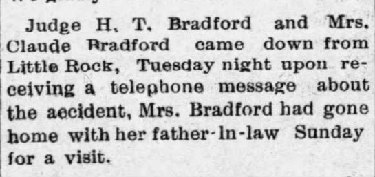 H T Bradford and Mrs Claude Bradford returned after accident -