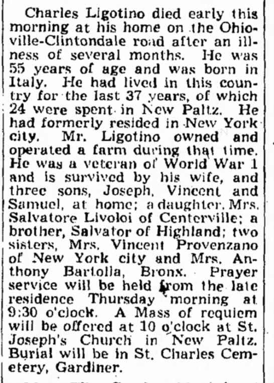Calogero Ligotino's Obituary, The Kingston Daily Freeman, 17 March 1947 - on filed and Charles Ligotino died early this...