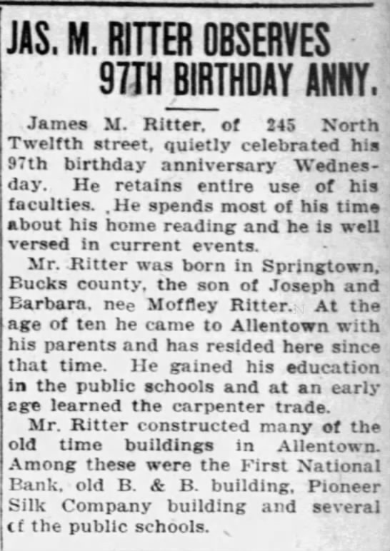 Morning Call; Sept 08, 1922; Jas M Ritter Turns 97 (actually 87...) -