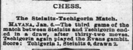 - CHESS. The Steialta-Tachlgorla Match. - Havana....