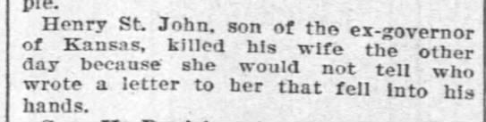 Henry Clay St. John son of John Pierce St. John killed wife -
