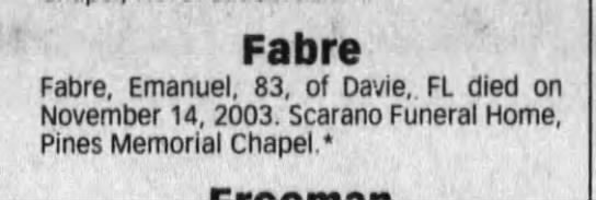 - Fab re Fabre, Emanuel, 83, of Davie, FL died on...