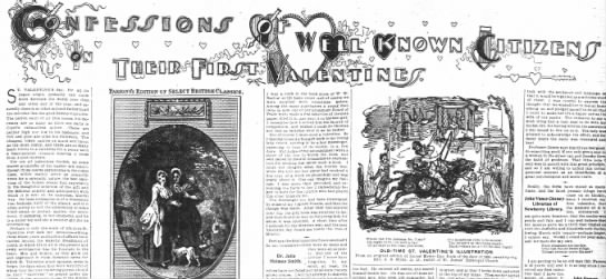 Confessions of Well Known Citizens, Their First Valentines. Chicago Tribune, Feb 1900 -