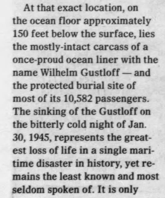 Wilhelm Gustloff is the burial place for more than 10,000 -