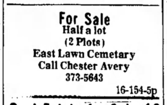 Chester Avery sell 2 plots in the East Lawn Cemetary -