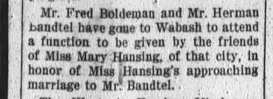 Mrs. Fred Bandtel, Mr.Herman Bandtel. Ft.Wayne Daily News Nov.29,1909 Mond. p.2 -