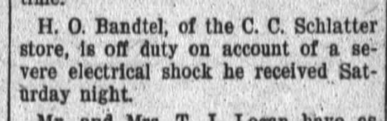 H.O. Bandtel elec. shock, Ft. Wayne Daily News Aug. 25, 1908 p. 10 tues. -