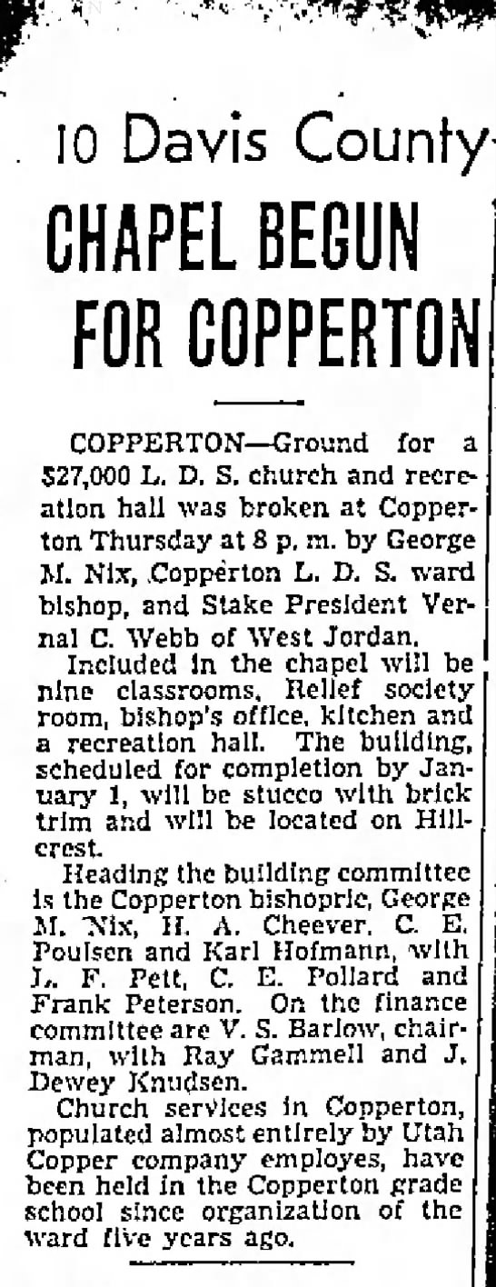 1940 June 21 Copperton Chapel, V. S. Barlow chairman  Salt Lake Telegram p 10 -