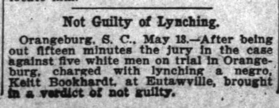 Keitt Bookhardt Lyncing VerdictThe Washington Post, 14 MAY 1905 -