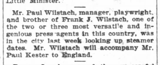 """One of the 2 or 3 most versatile press agents in this country"" Washington Post 25 June 1905 -"