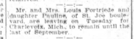 Louis Fortriede, The Ft. Wayne Journal-Gazette, Sun. Aug. 5, 1923 p.18 - i Mr and Mra Louis Fortriede n dn ghter...