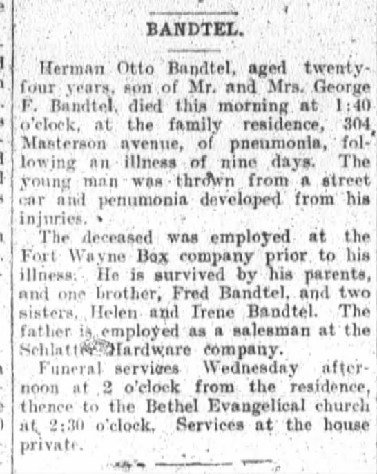 Herman O. Bandtel Obit. The ft. Wayne Sentinel Nov.13,1911 p.2 -