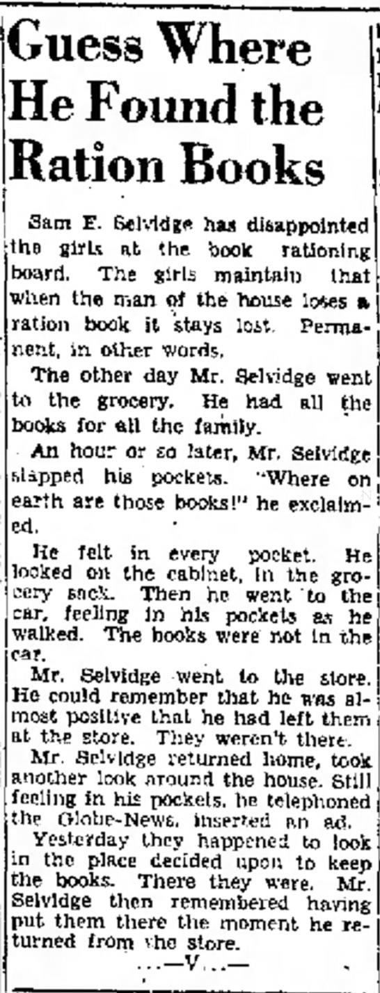 Sam E Selvidge looses ration books -