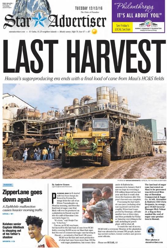 December 2016: Hawaii's last sugar mill closes, ending an agricultural era -