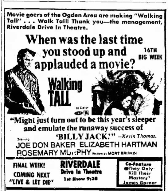 1973 07 22 Ogden Ut Standard Examiner Walking Tall Now At Riverdale Theatre P7c Newspapers Com